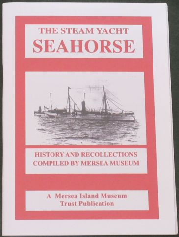 The Steam Yacht Seahorse, History and Recollections